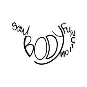 Soul, body & FUNction